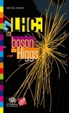 Michel Davier - LHC : le boson de Higgs.