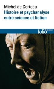 Histoiresdenlire.be Histoire et psychanalyse entre science et fiction - Précédé de Un chemin non tracé Image