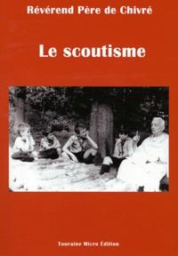 Michel de Chivré - Le scoutisme.