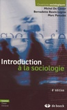 Michel De Coster et Bernadette Bawin-Legros - Introduction à la sociologie - Edition 2006.