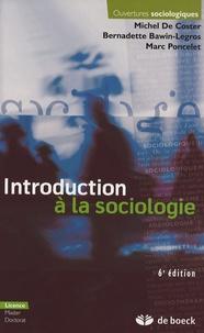 Michel De Coster et Bernadette Bawin-Legros - Introduction à la sociologie - Edition 2006.