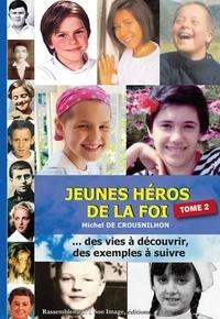 Ucareoutplacement.be Jeunes héros de la foi - Tome 2 Image