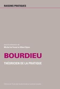 Michel De Formel et Albert Ogien - Bourdieu - Théorien de la pratique.