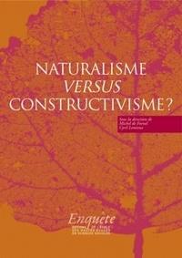Michel de Fornel et Cyril Lemieux - Naturalisme versus constructivisme ?.