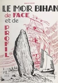 Michel de Galzain et Jean-François Decker - Le Mor Bihan - De face et de profil.