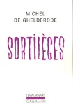 Michel de Ghelderode - Sortilèges.