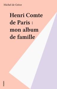 Michel de Grèce - Mon album de famille.