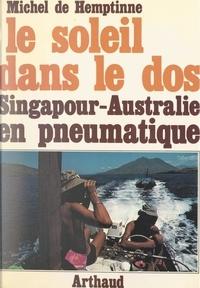 Michel de Hemptinne et Ciccio Constanzo - Le soleil dans le dos - Singapour-Australie en pneumatique.