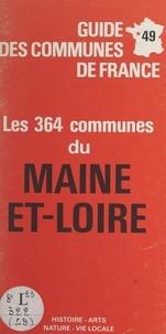 Michel de La Torre - 49, les 364 communes du Maine-et-Loire.