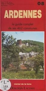 Michel de La Torre - Ardennes - Histoire, géographie, nature, arts.
