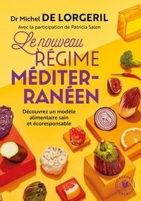 Michel de Lorgeril - Le nouveau régime méditerranéen.