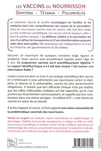 Les vaccins du nourrisson. Diphtérie ; Tétanos ; Poliomyélite