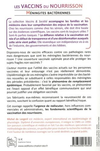 Les vaccins du nourrisson. Méningites bactériennes (Pneumocoques, Méningocoques et Haemophilus influenzae)