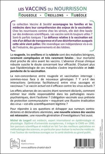 Les vaccins du nourrisson. Rougeole, oreillons, rubéole - Réalité scientifique contre désinformation