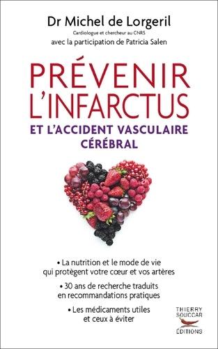 Prévenir l'infarctus et l'accident vasculaire cérébral - Format ePub - 9782916878072 - 17,99 €