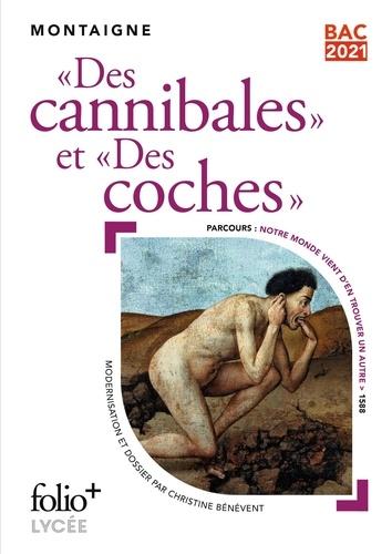 """""""Des cannibales"""" et """"Des coches"""""""