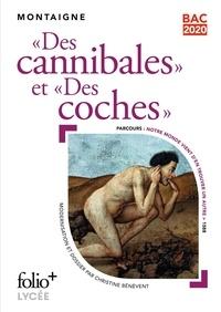 """Michel de Montaigne - """"Des cannibales"""" et """"Des coches""""."""