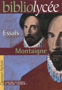 Michel de Montaigne et Bruno Roger-Vasselin - Essais.