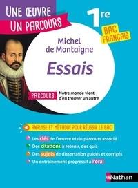 """Michel de Montaigne et Alexandra Huguet - Essais - Avec le parcours """"Notre monde vient d'en trouver un autre""""."""