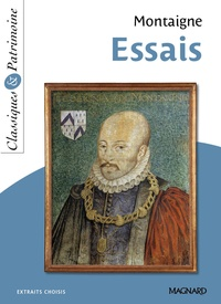 Michel de Montaigne - Essais.