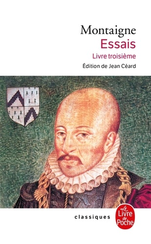 Michel de Montaigne - Essais. - Tome 3.
