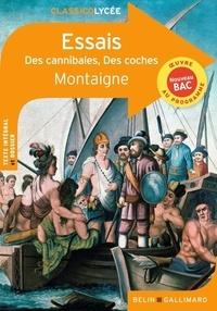 E-book à téléchargement gratuit Essais  - Des cannibales ; Des coches
