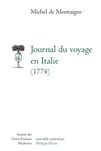 Michel de Montaigne - Journal du voyage en Italie (1774).