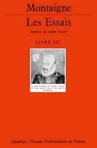 Histoiresdenlire.be Les Essais. - Livre 3 Image