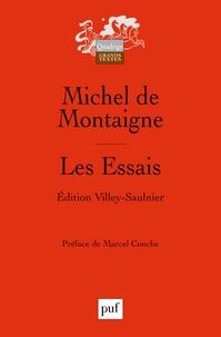 Michel de Montaigne - Les Essais - Edition conforme au texte de l'exemplaire de Bordeaux.