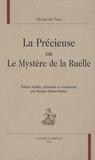 Michel de Pure - La précieuse ou Le mystère de la ruelle.
