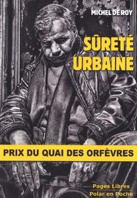 Michel de Roy - Sûreté urbaine.