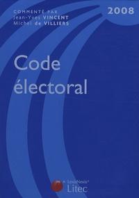 Michel de Villiers et Jean-Yves Vincent - Code électoral 2008.