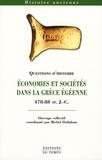 Michel Debidour et Janick Auberger - Economies et sociétés dans la Grèce égéenne (478-88 avant J-C).