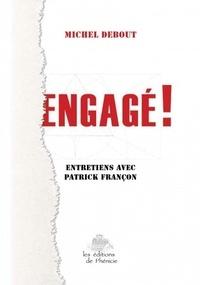 Michel Debout - Engagé !.