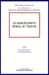 Michel Debout - Le harcèlement moral au travail.