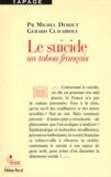 Michel Debout et Gérard Clavairoly - Le suicide - Un tabou français.