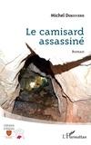 Michel Debouverie - Le Camisard assassiné.