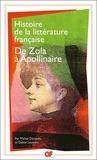 Michel Décaudin et Daniel Leuwers - Histoire de la littérature française - De Zola à Guillaume Apollinaire.