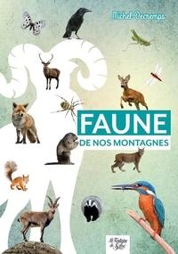 Michel Decremps - Faune de nos montagnes - Mini-guide du randonneur curieux.