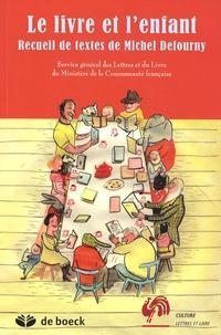 Michel Defourny - Le livre et l'enfant.