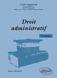 Michel Degoffe - Droit administratif.