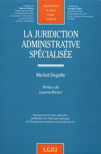 La juridiction administrative spécialisée