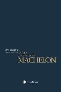 Mélanges en l'honneur du doyen Jean-Pierre Machelon- Institutions et libertés - Michel Degoffe |