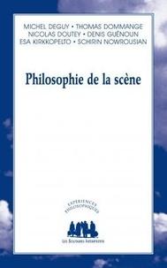 Michel Deguy et Thomas Dommange - Philosophie de la scène.