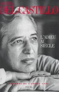 Michel del Castillo - L'adieu au siècle - Journal de l'année 1999.