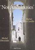 Michel del Castillo et  Dieuzaid - Nos Andalousies.