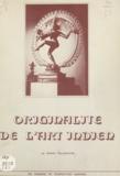 Michel Delahoutre et Jean Peyzieu - Originalité de l'art indien.