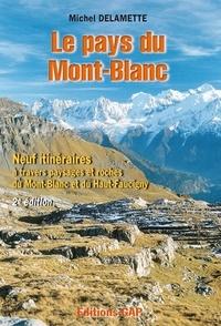 Le pays du Mont-Blanc. Neuf itinéraires à travers paysages et roches du Mont-Blanc et du Haut-Faucigy, 2ème édition 2002.pdf