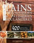 Michel Delauney - La route des pains - Viennoiseries & pâtisseries boulangères.