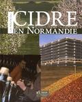 Michel Delauney et Christian Bosshard - La route du cidre en Normandie.